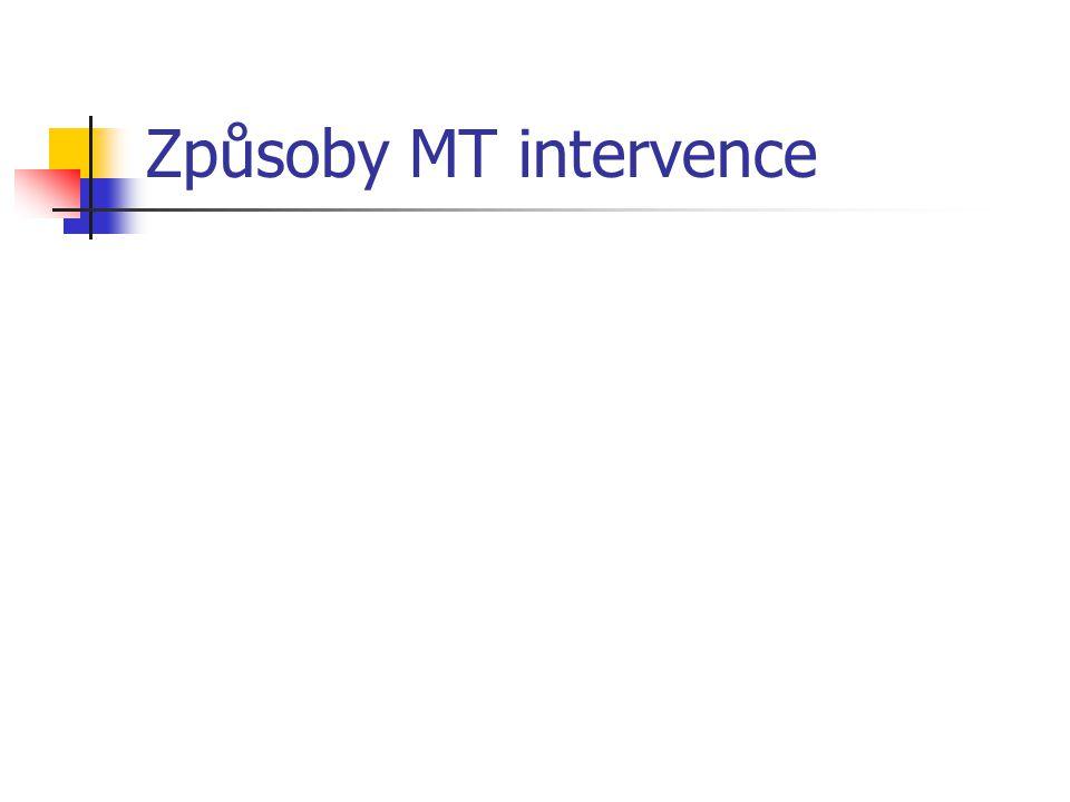 Způsoby MT intervence