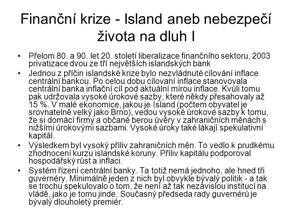Finanční krize - Island aneb nebezpečí života na dluh I