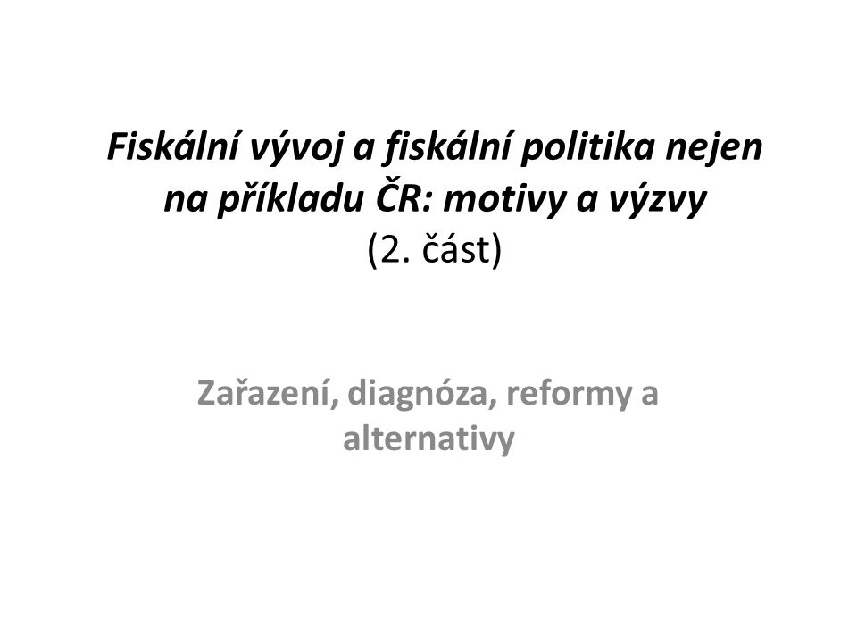 Zařazení, diagnóza, reformy a alternativy