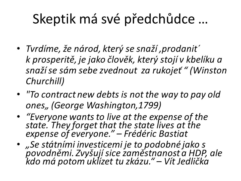 Skeptik má své předchůdce …