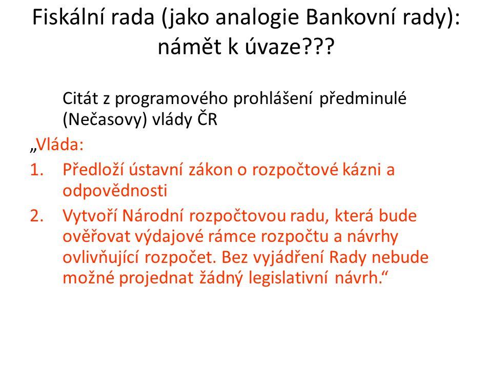 Fiskální rada (jako analogie Bankovní rady): námět k úvaze