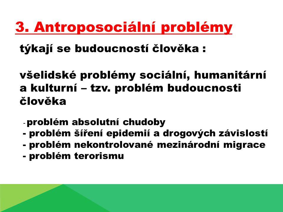 3. Antroposociální problémy