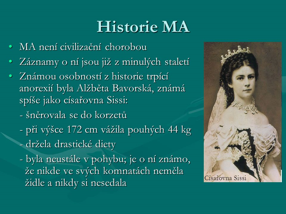 Historie MA MA není civilizační chorobou
