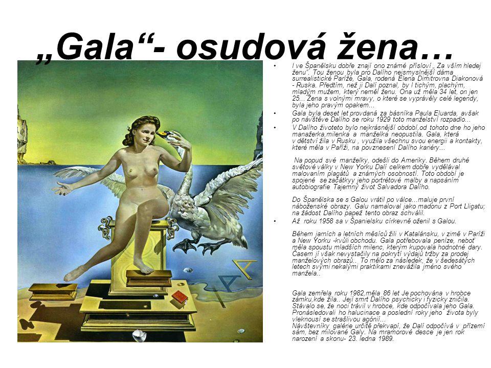 """""""Gala - osudová žena…"""
