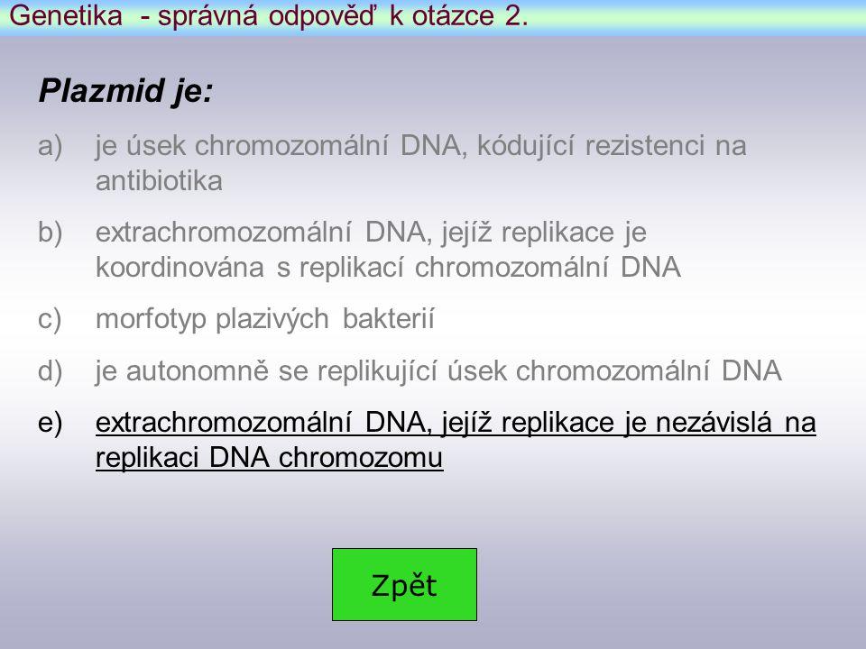 Genetika - správná odpověď k otázce 2.