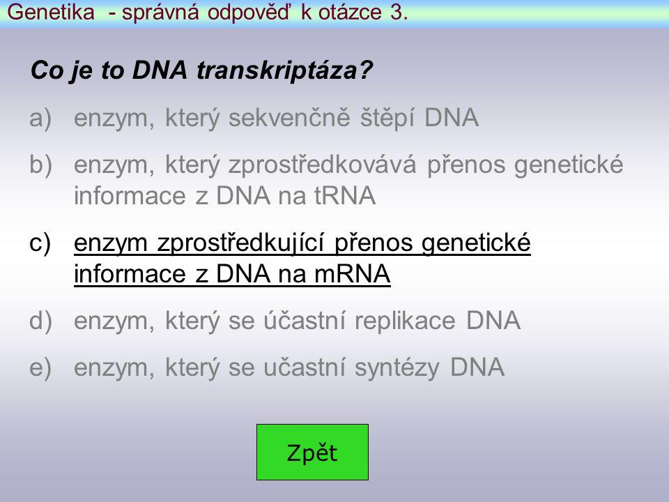 Genetika - správná odpověď k otázce 3.