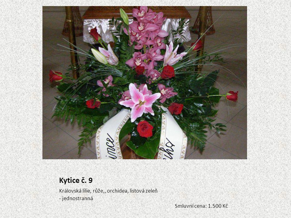 Kytice č. 9 Královská lilie, růže,, orchidea, listová zeleň
