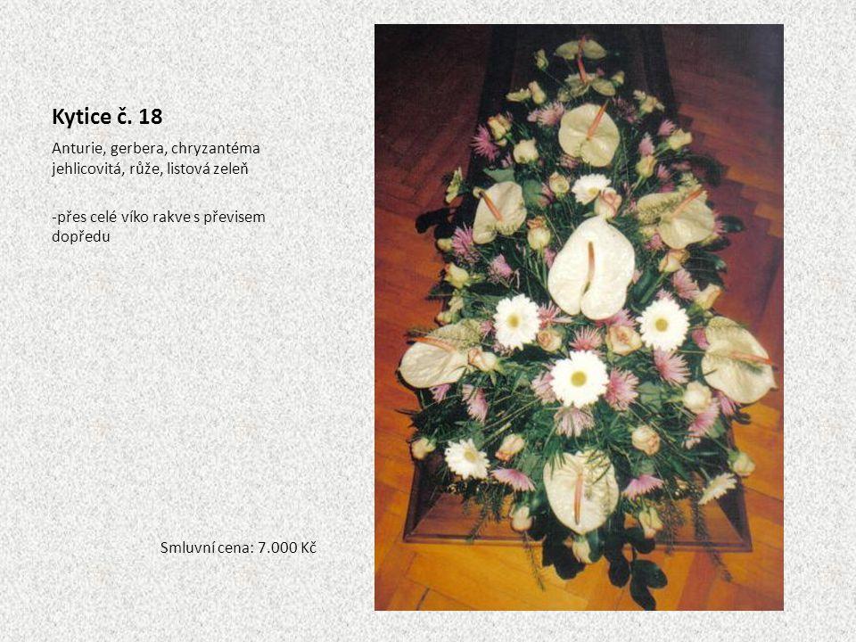Kytice č. 18 Anturie, gerbera, chryzantéma jehlicovitá, růže, listová zeleň. přes celé víko rakve s převisem dopředu.