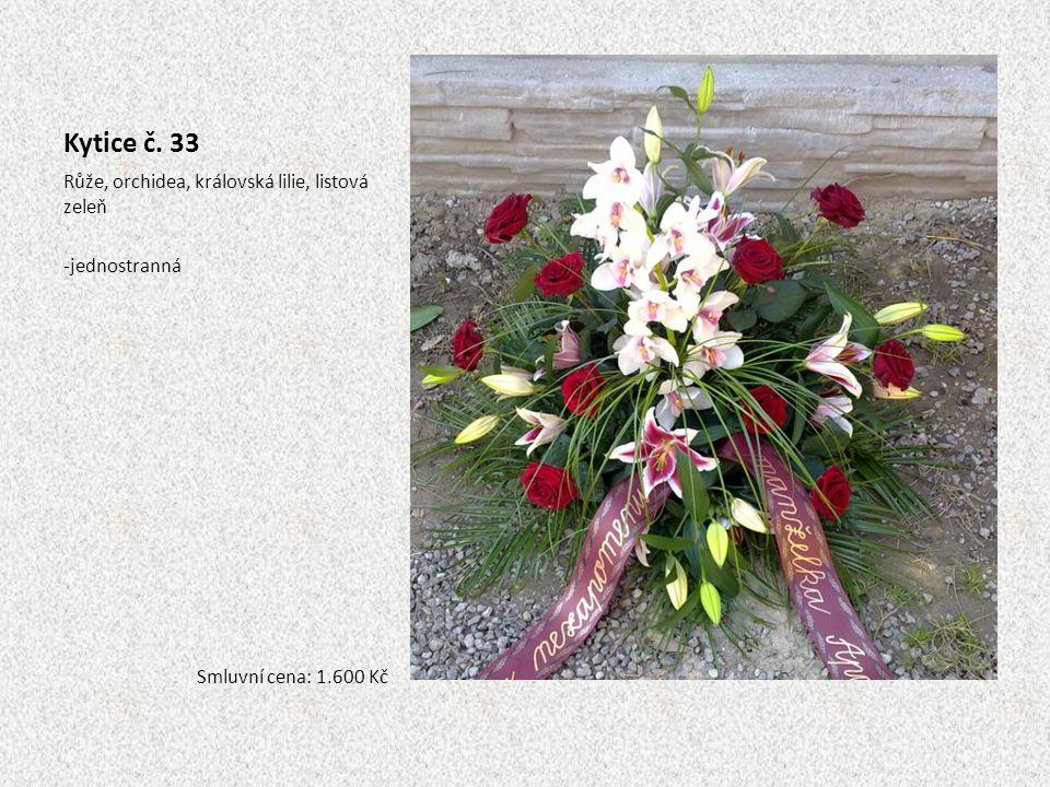 Kytice č. 33 Růže, orchidea, královská lilie, listová zeleň