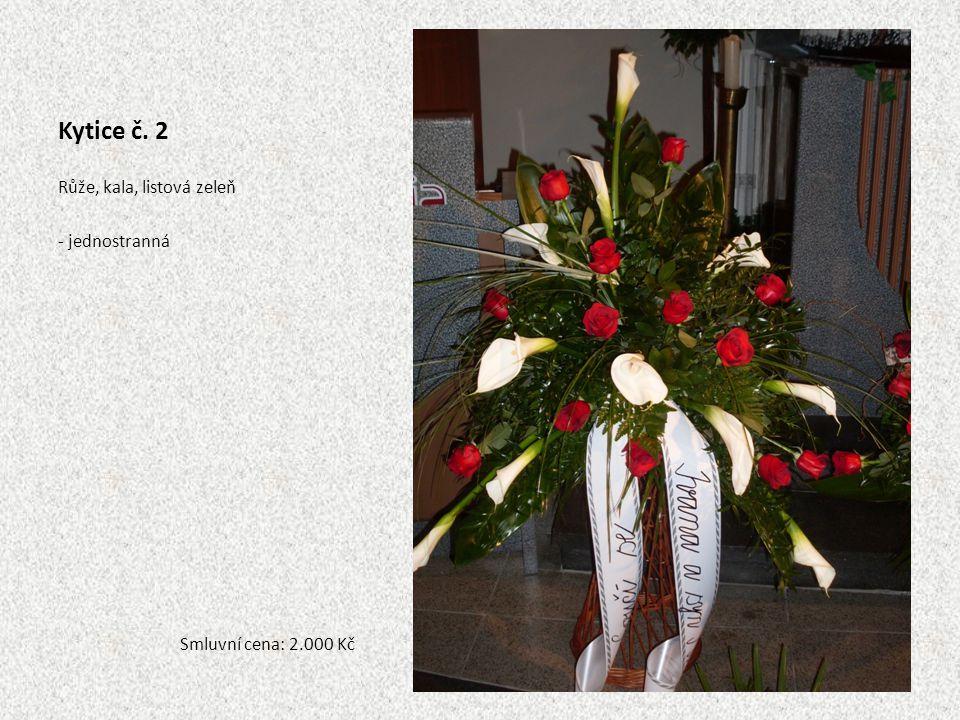 Kytice č. 2 Růže, kala, listová zeleň - jednostranná