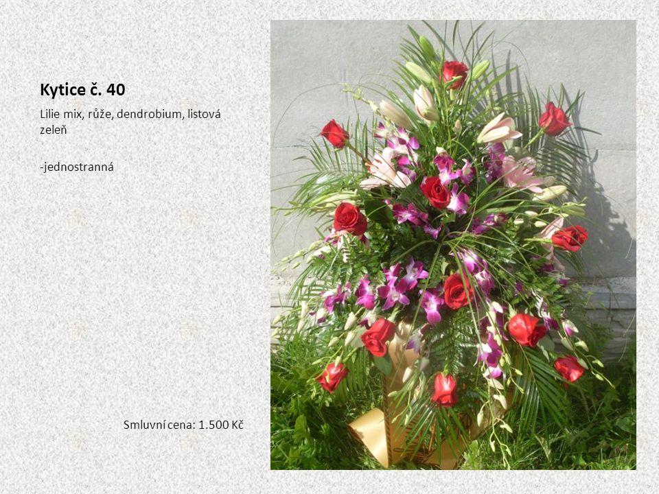 Kytice č. 40 Lilie mix, růže, dendrobium, listová zeleň jednostranná