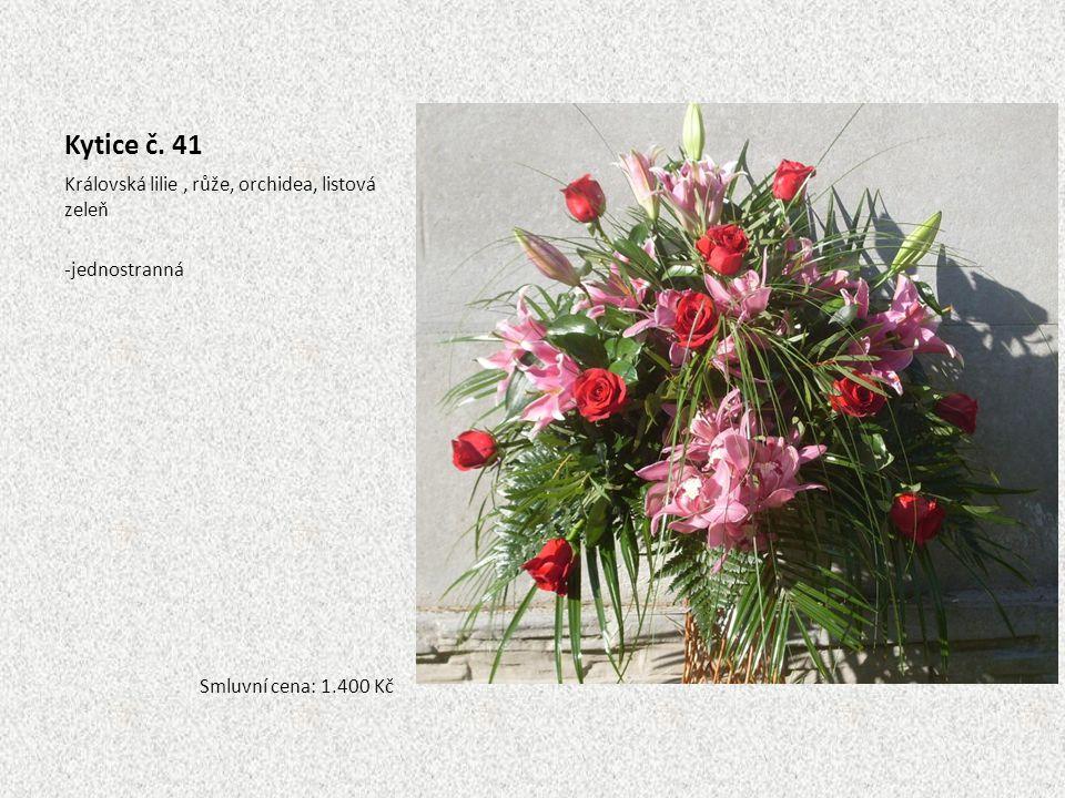 Kytice č. 41 Královská lilie , růže, orchidea, listová zeleň