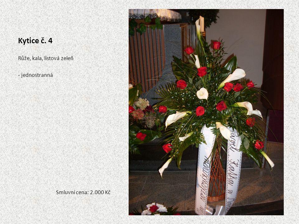 Kytice č. 4 Růže, kala, listová zeleň - jednostranná