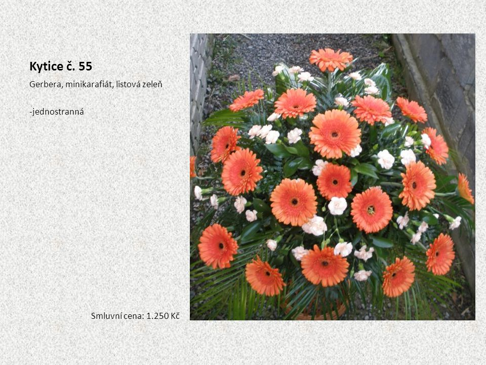 Kytice č. 55 Gerbera, minikarafiát, listová zeleň jednostranná
