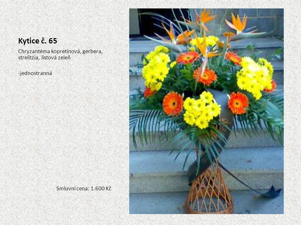 Kytice č. 65 Chryzantéma kopretinová, gerbera, strelitzia, listová zeleň.