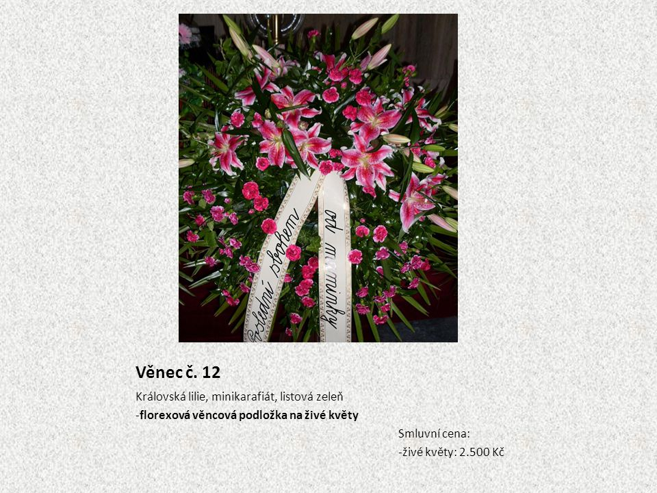 Věnec č. 12 Královská lilie, minikarafiát, listová zeleň
