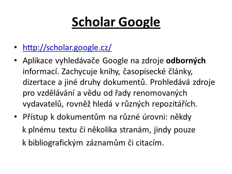 Scholar Google http://scholar.google.cz/