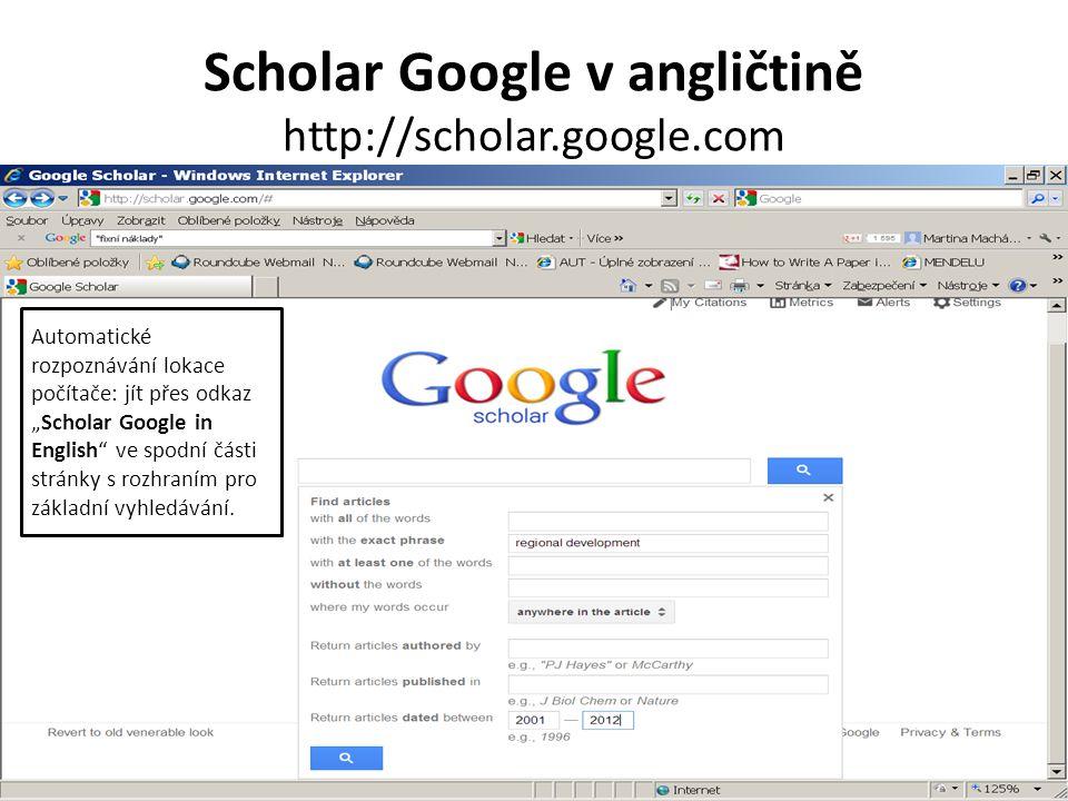 Scholar Google v angličtině http://scholar.google.com