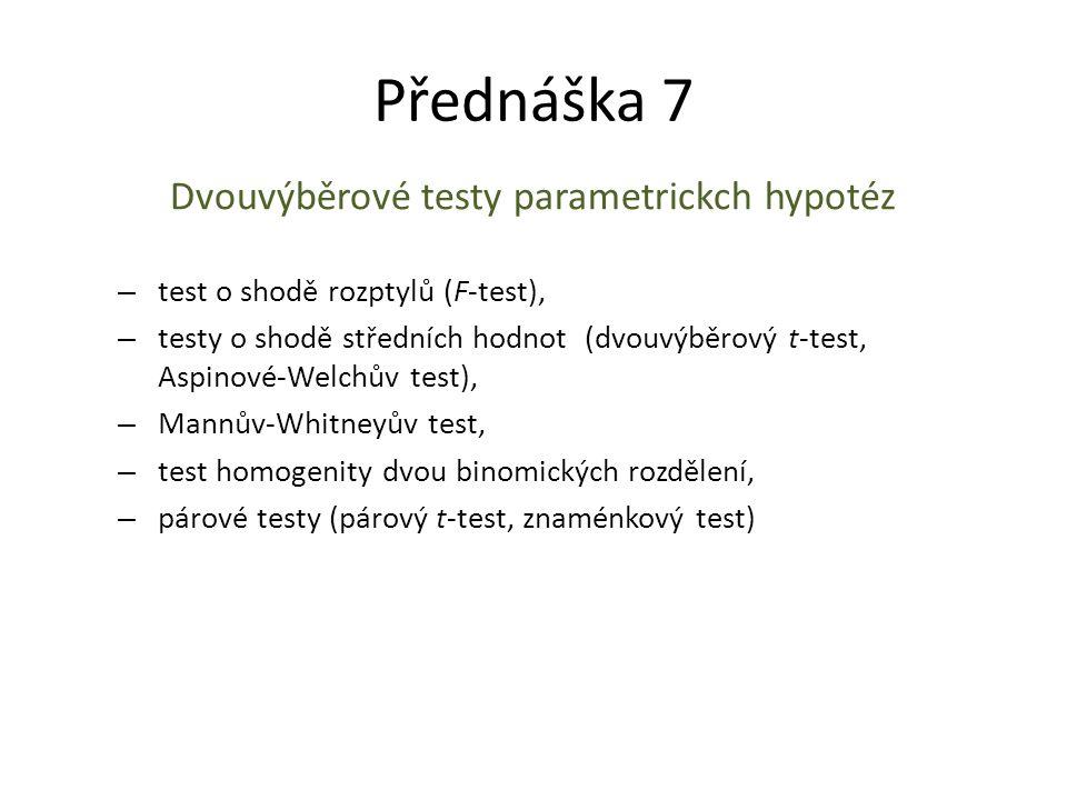 Dvouvýběrové testy parametrickch hypotéz