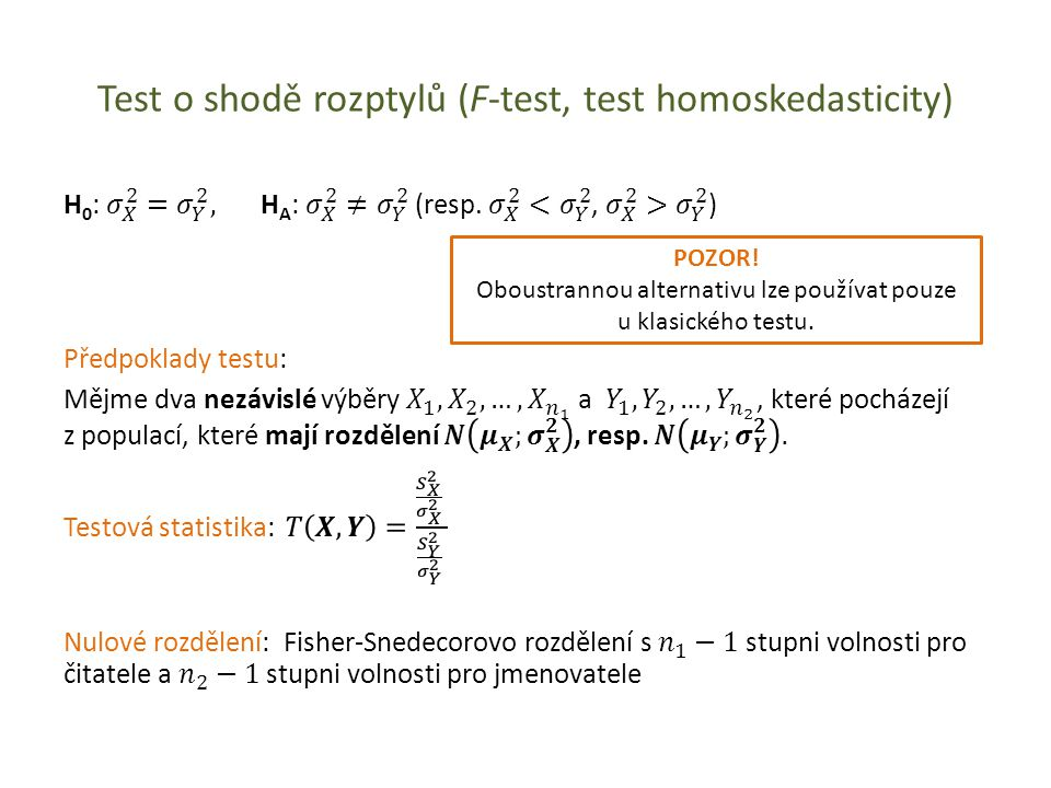 Test o shodě rozptylů (F-test, test homoskedasticity)