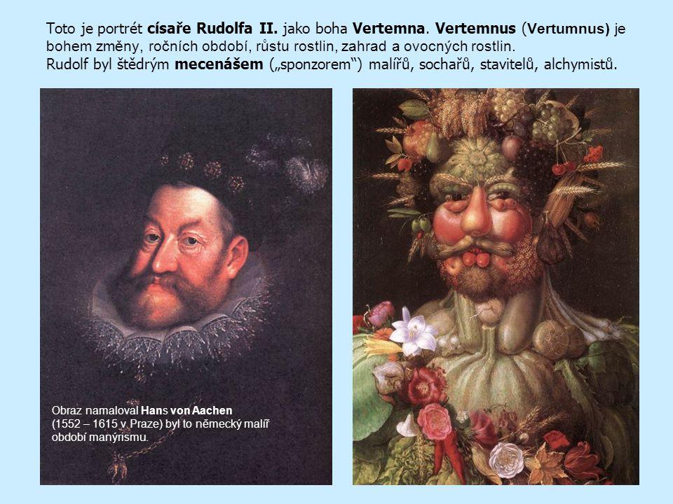 Toto je portrét císaře Rudolfa II. jako boha Vertemna