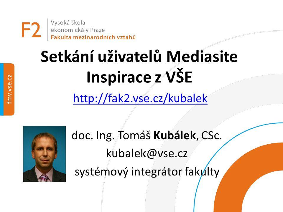 Setkání uživatelů Mediasite Inspirace z VŠE
