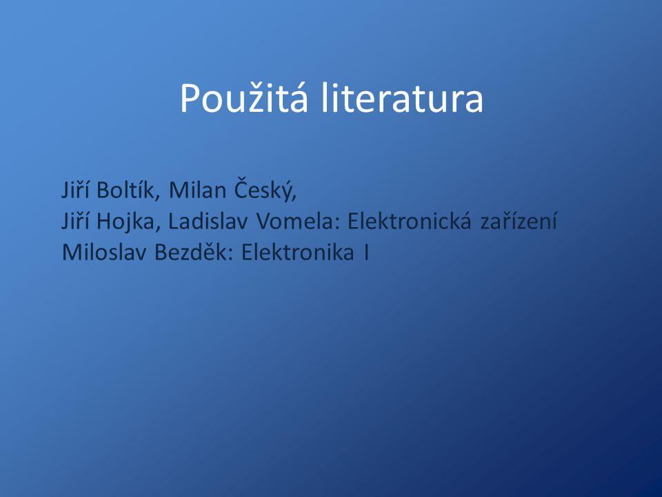 Použitá literatura Jiří Boltík, Milan Český,
