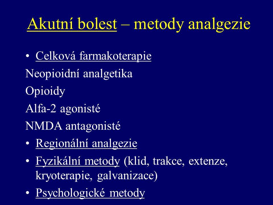 Akutní bolest – metody analgezie