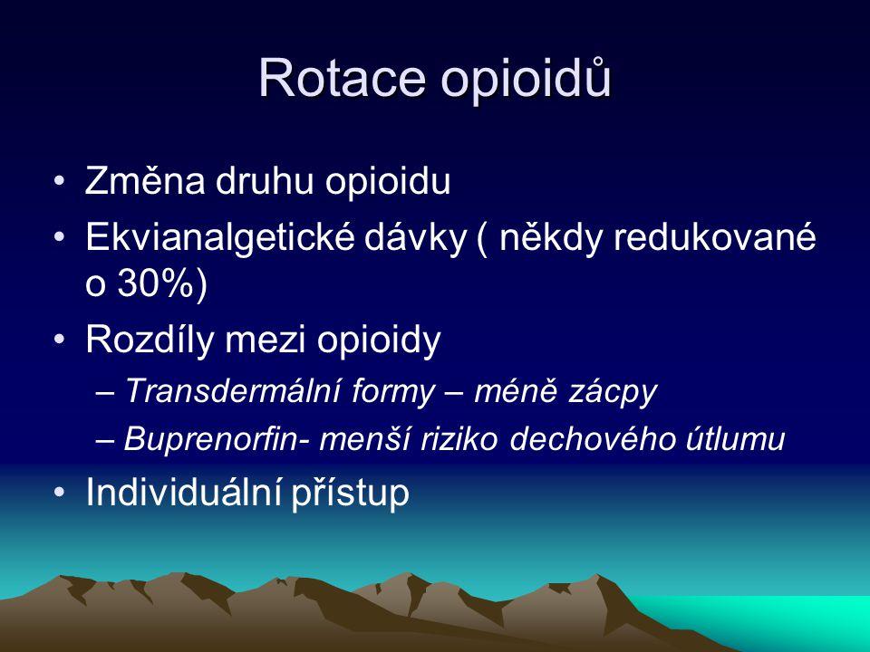 Rotace opioidů Změna druhu opioidu