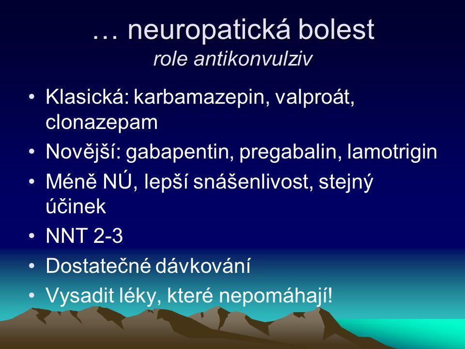 … neuropatická bolest role antikonvulziv