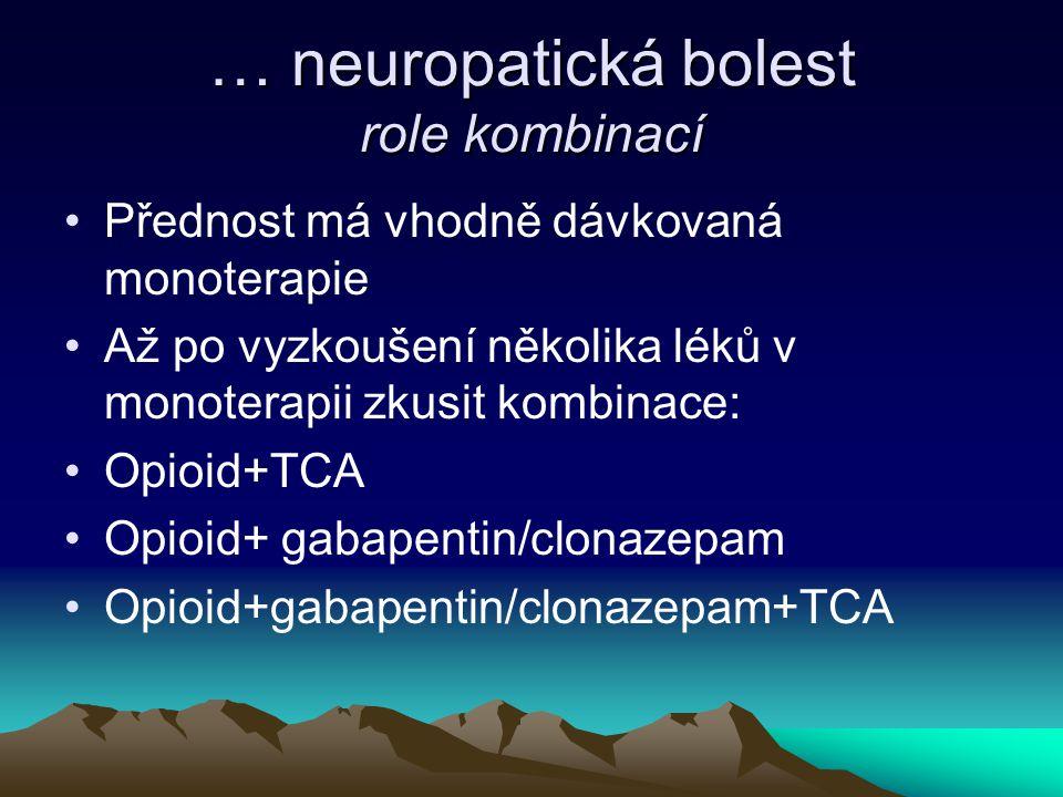 … neuropatická bolest role kombinací