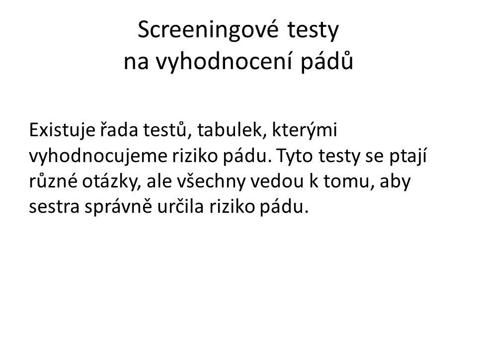 Screeningové testy na vyhodnocení pádů