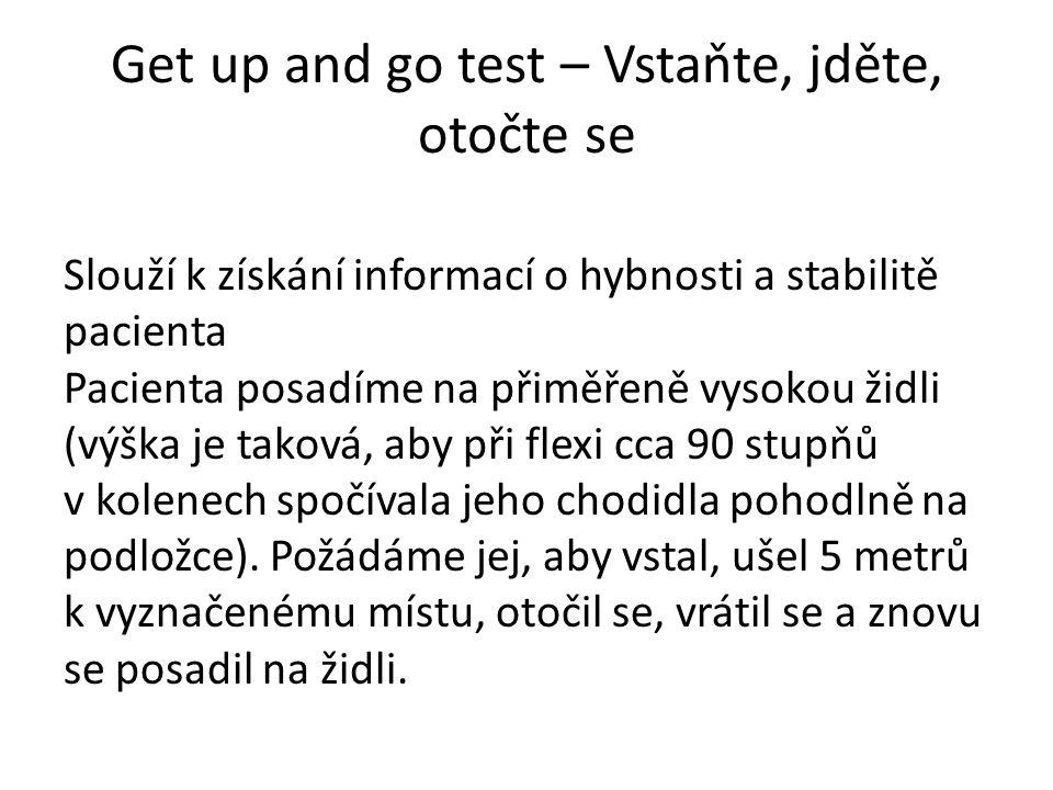 Get up and go test – Vstaňte, jděte, otočte se