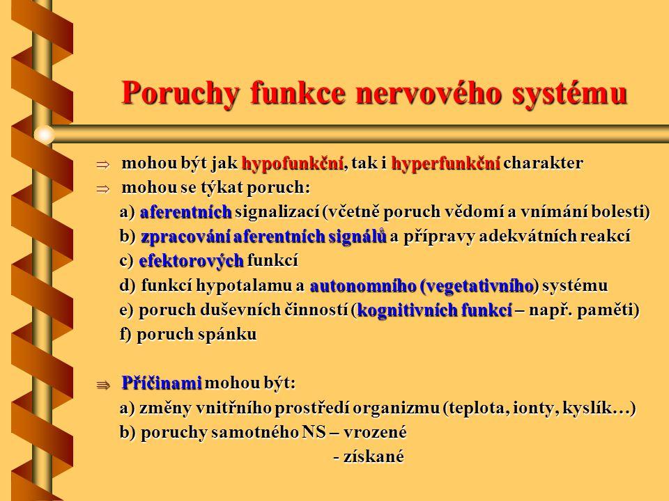Poruchy funkce nervového systému