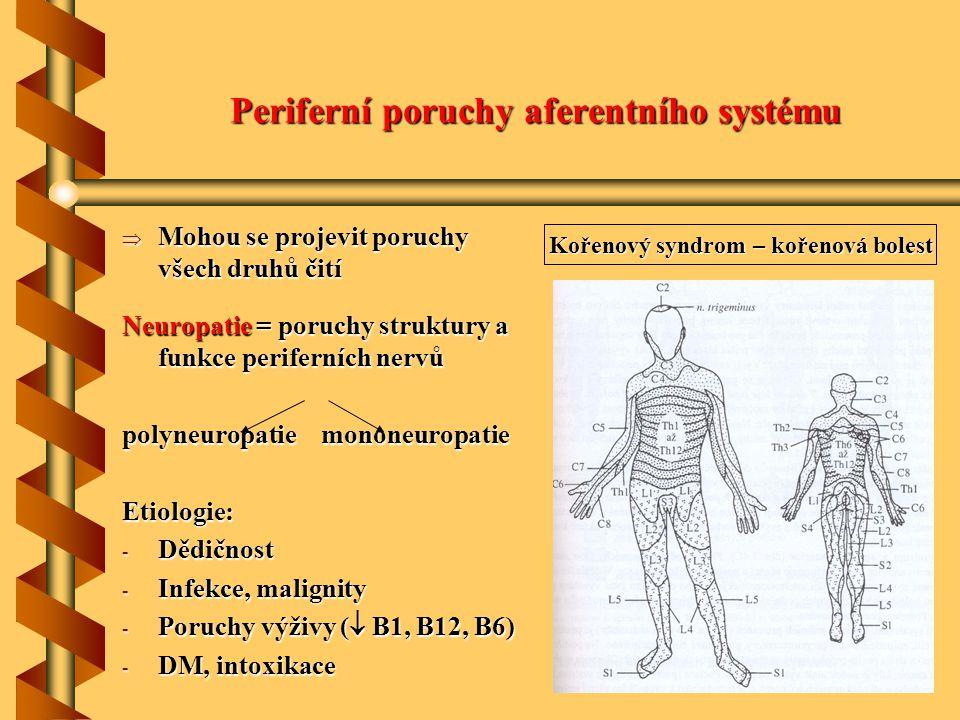Periferní poruchy aferentního systému