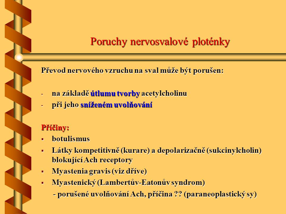 Poruchy nervosvalové ploténky