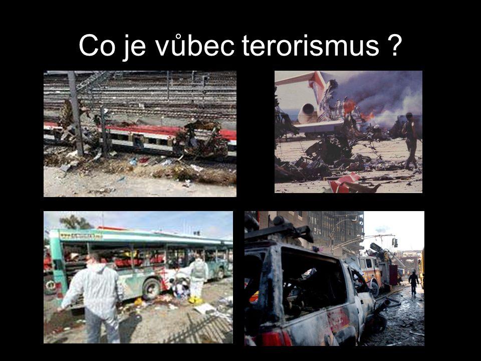 Co je vůbec terorismus