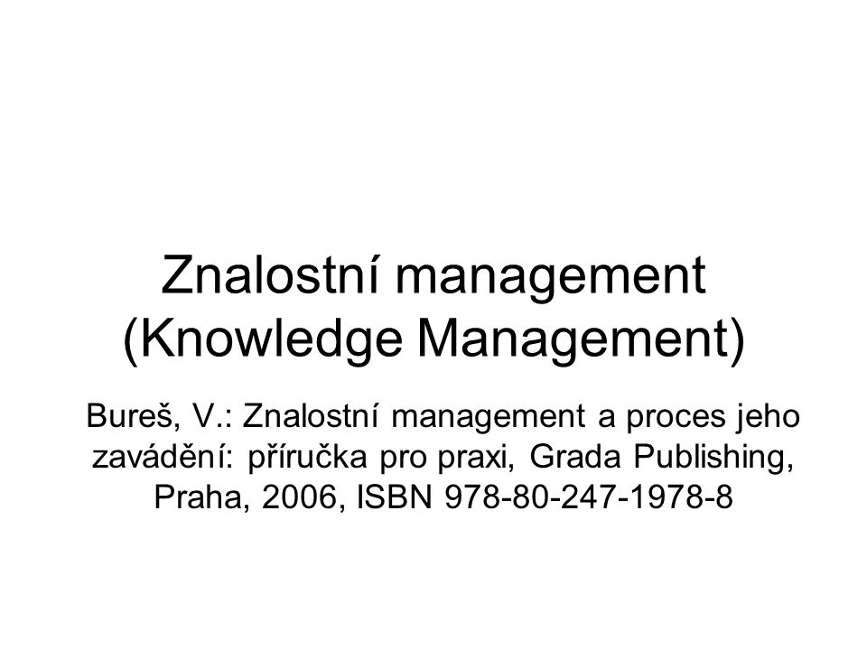 Znalostní management (Knowledge Management)