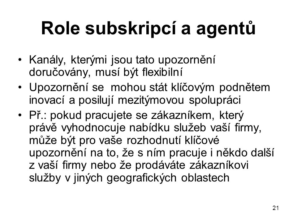 Role subskripcí a agentů