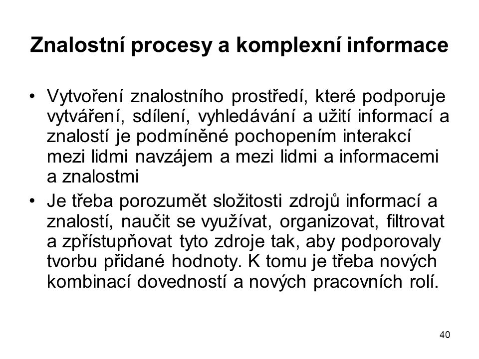 Znalostní procesy a komplexní informace