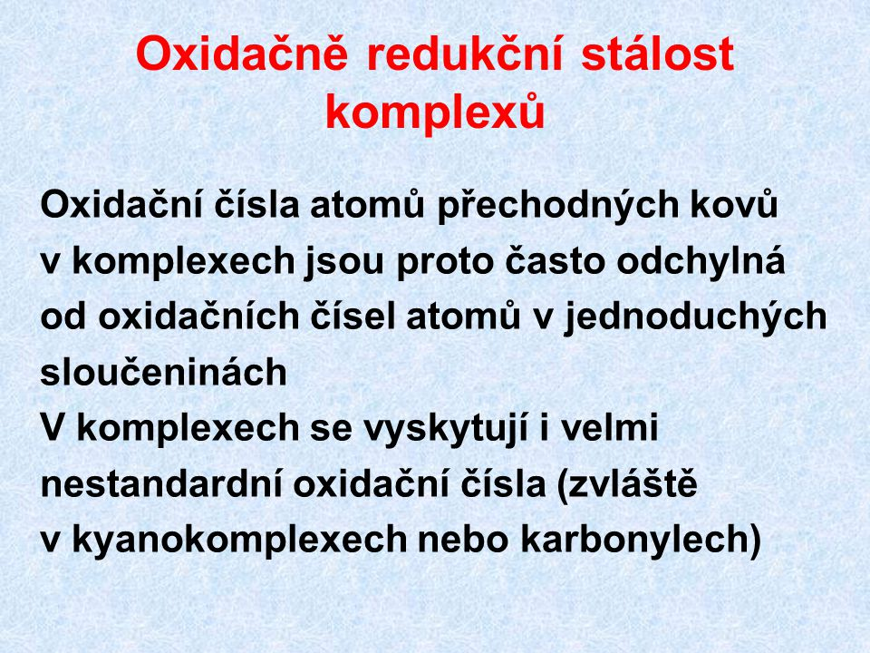 Oxidačně redukční stálost komplexů