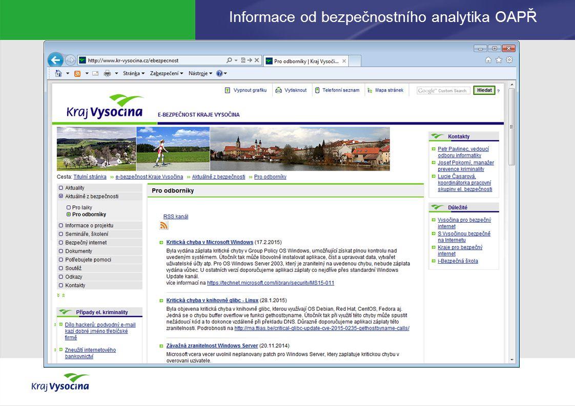 Informace od bezpečnostního analytika OAPŘ