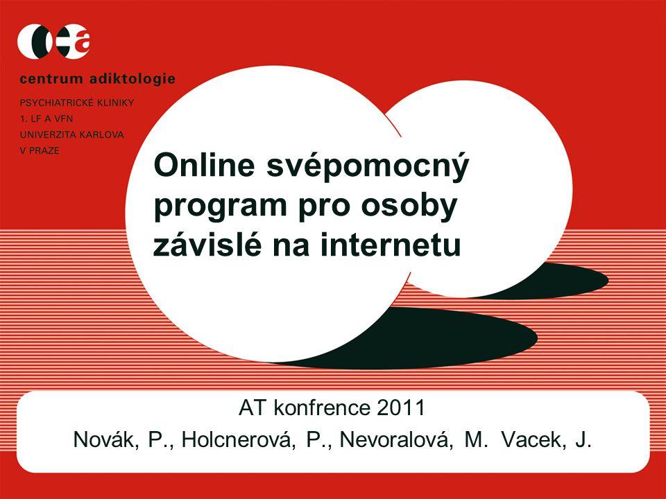 Online svépomocný program pro osoby závislé na internetu
