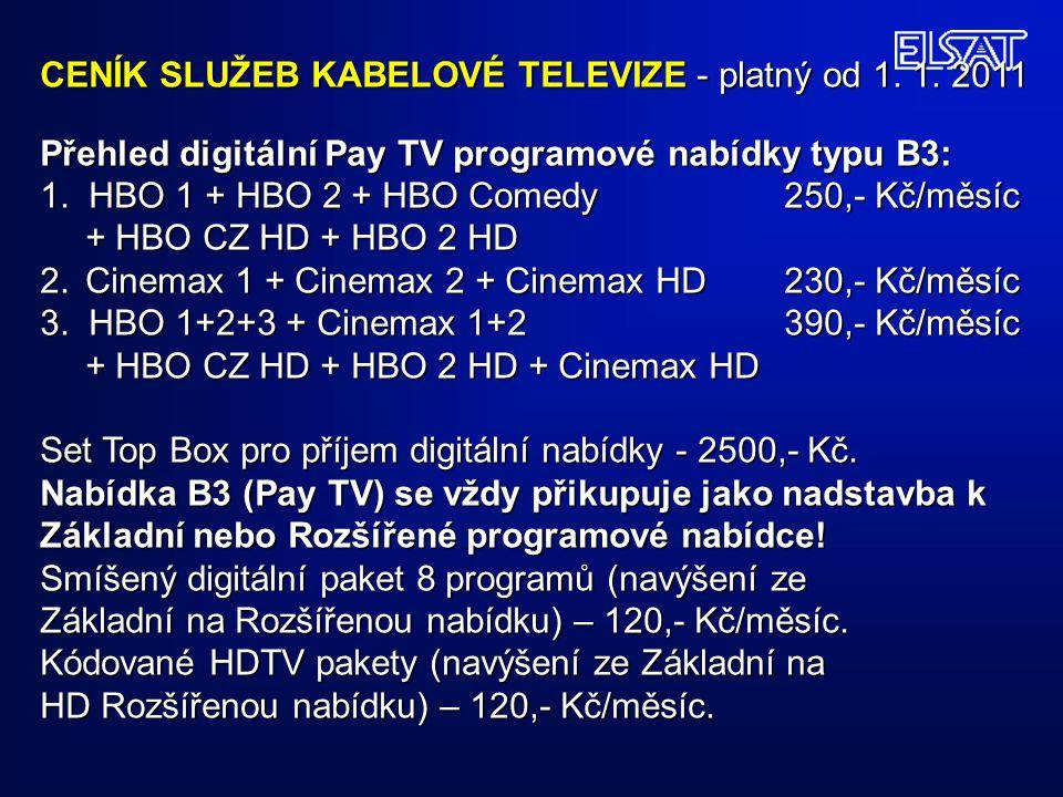 CENÍK SLUŽEB KABELOVÉ TELEVIZE - platný od 1. 1. 2011