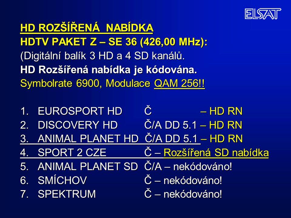 HD ROZŠÍŘENÁ NABÍDKA HDTV PAKET Z – SE 36 (426,00 MHz): (Digitální balík 3 HD a 4 SD kanálů.