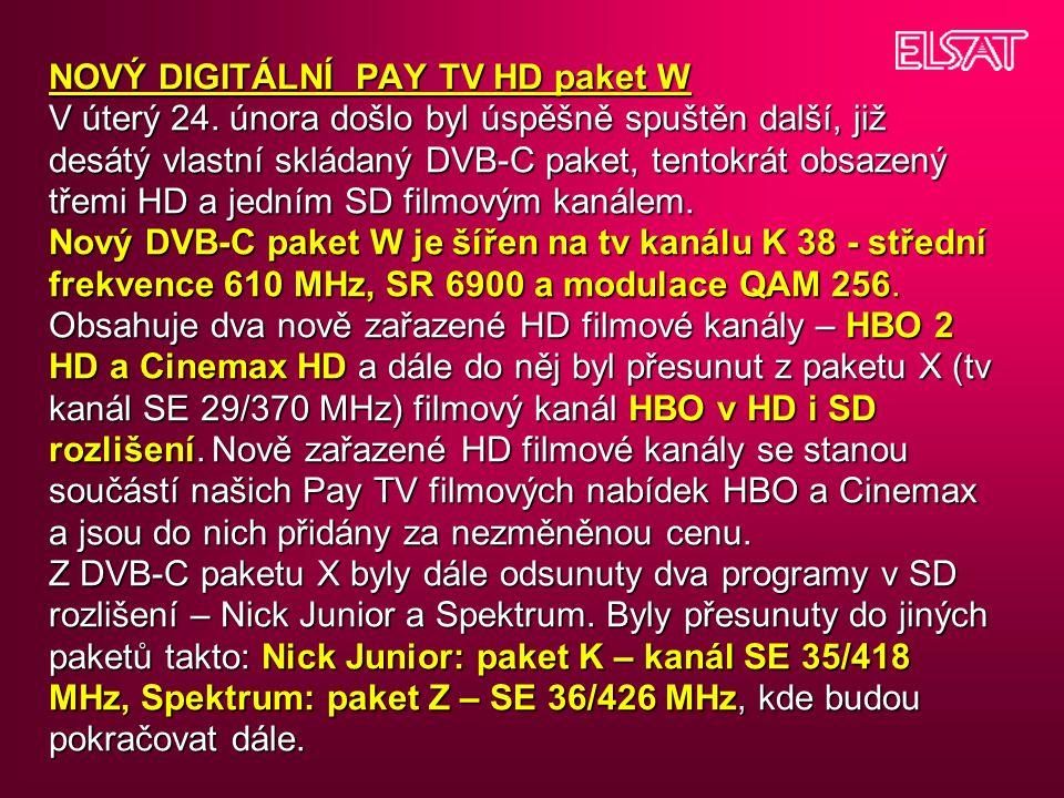 NOVÝ DIGITÁLNÍ PAY TV HD paket W V úterý 24