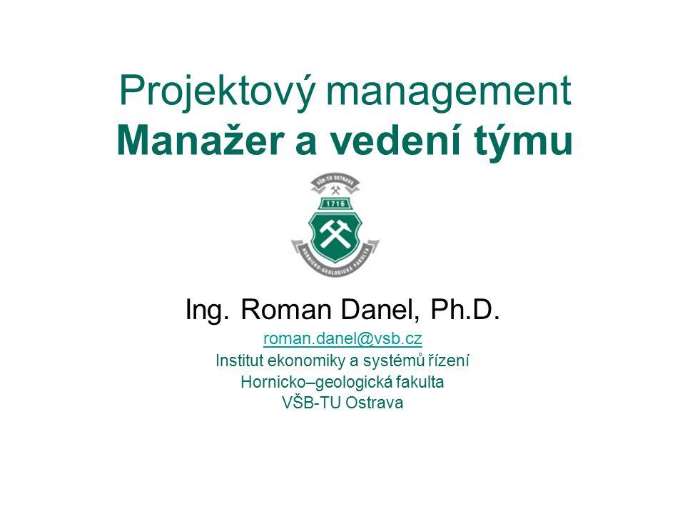 Projektový management Manažer a vedení týmu