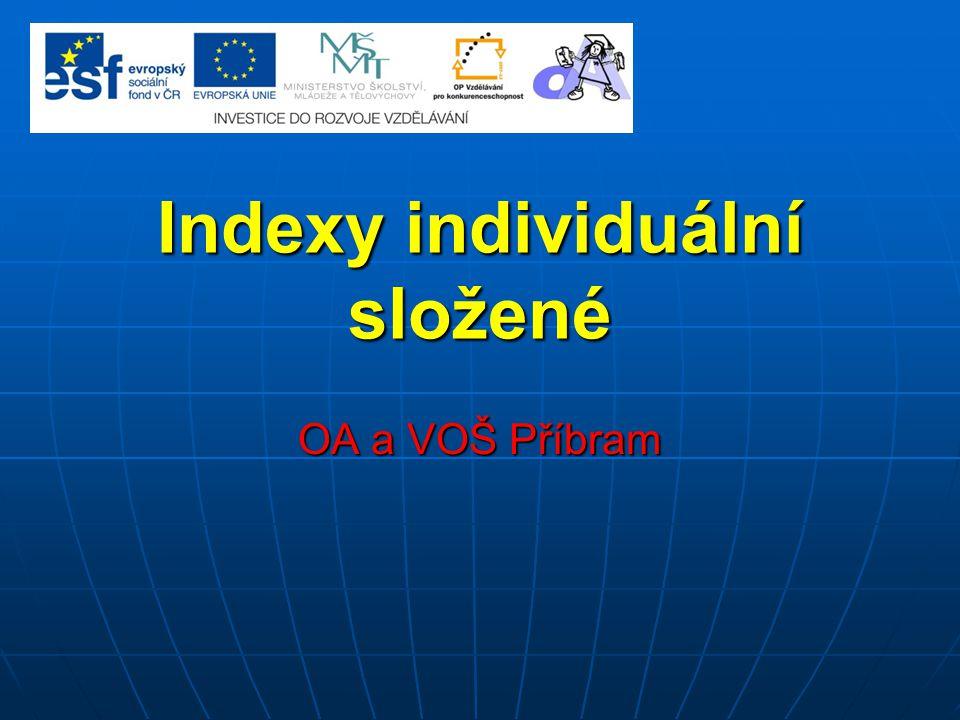 Indexy individuální složené
