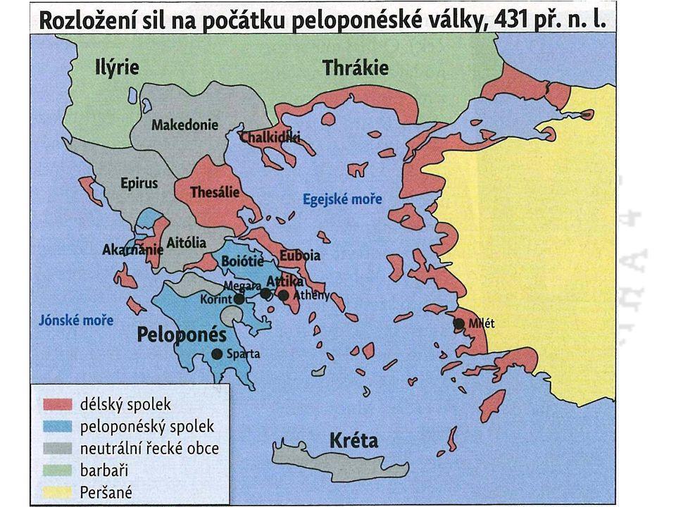 Peloponéská válka 457 – 446 př.n.l. první válka Athén se Spartou 431 – 404 peloponéská válka
