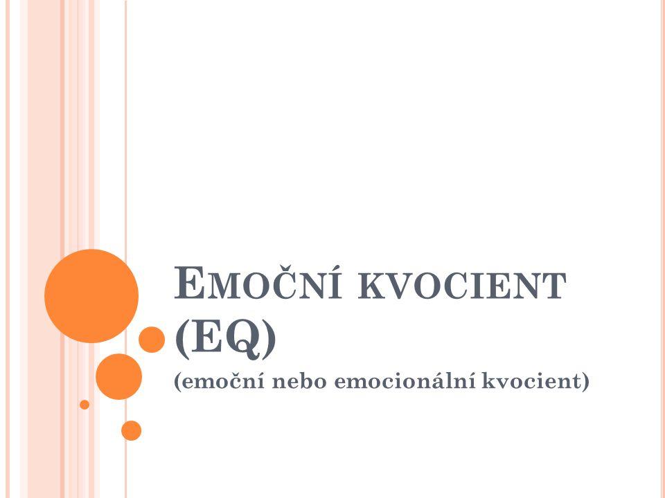 (emoční nebo emocionální kvocient)
